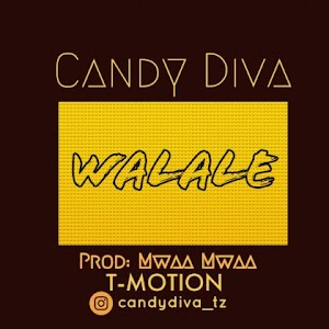 Download Audio | Candy Diva - Walale