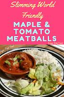maple and tomato meatballs slimming world recipe