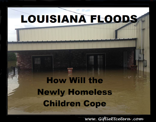 floods, Louisiana flood, children, parenting, homeless
