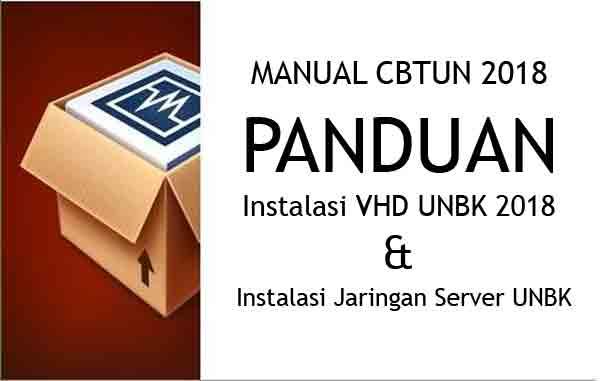 Panduan Cara Install VHD dan Jaringan Server UNBK 2018