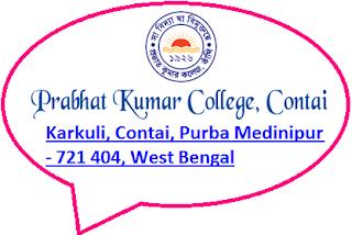 Prabhat Kumar College, Karkuli, Contai, Purba Medinipur - 721 404, West Bengal