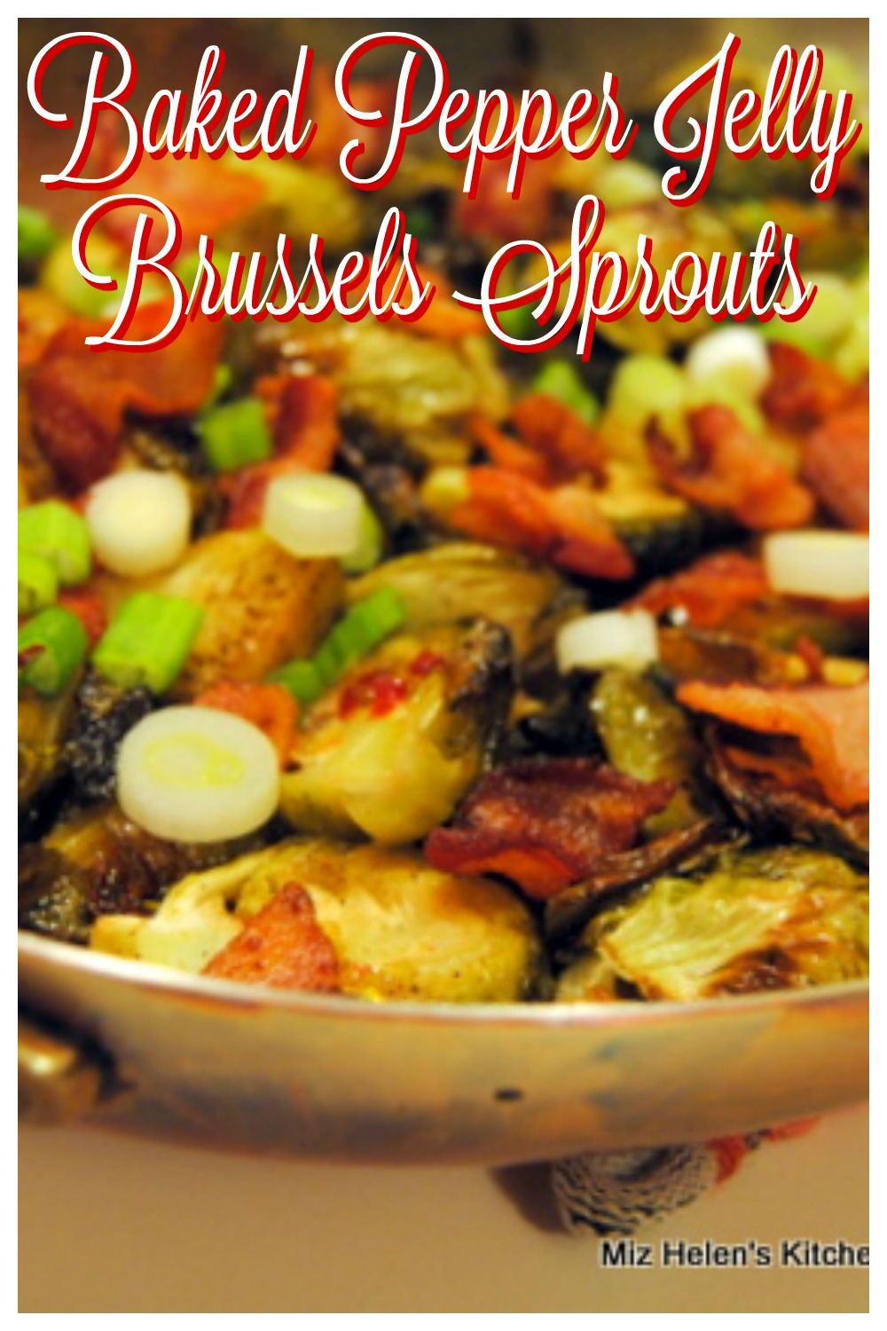 Baked Pepper Jelly Brussels Sprouts