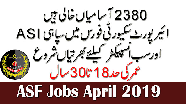 asf jobs 2019,pak army jobs 2019,jobs 2019,jobs in pakistan,latest jobs 2019,jobs,airport security force asf jobs april 2019,pak army jco's jobs 2019,jobs in karachi 2019,wpada jobs 2019,police jobs 2019,karachi jobs 2019,it jobs in pakistan 2019,it expert jobs 2019,mod latest jobs 2019,new latest jobs 2019,latest fpsc jobs 2019,karachi new jobs 2019,fpsc latest jobs 2019
