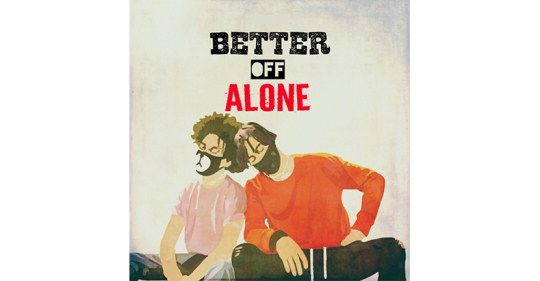 "Ayo & Teo Releases New Track ""Better Off Alone"""