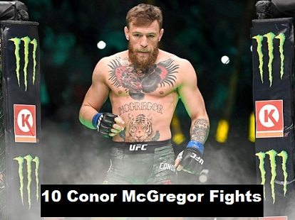 Top 10 most memorable moments of Conor McGregor's fight career