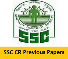 SSC CR Previous Papers
