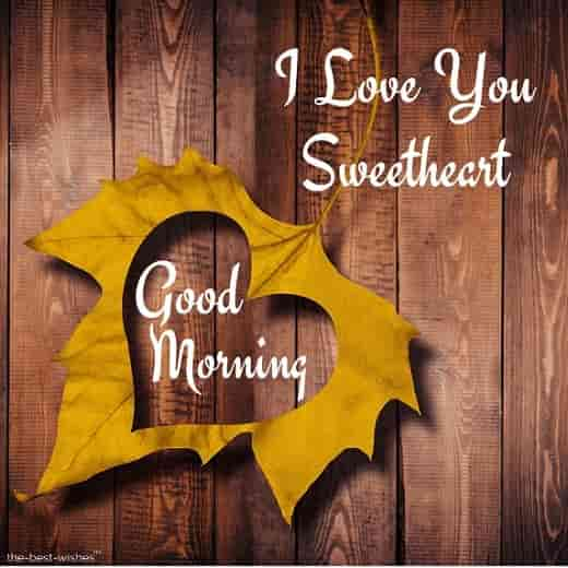 i love you good morning sweetheart image
