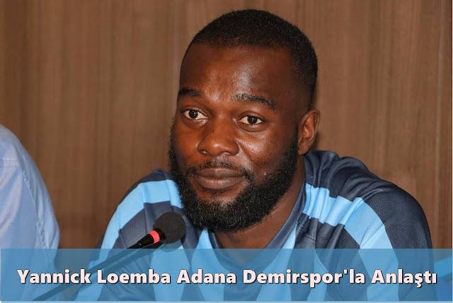 Yannick Loemba Adana Demirspor'la Anlaştı,adana haberleri,adana haber,adana demir