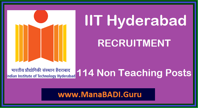 TS Jobs, TS Notifications, IIT Hyderabad, Non-Teaching Jobs, Indian Institute of Technology Recruitment