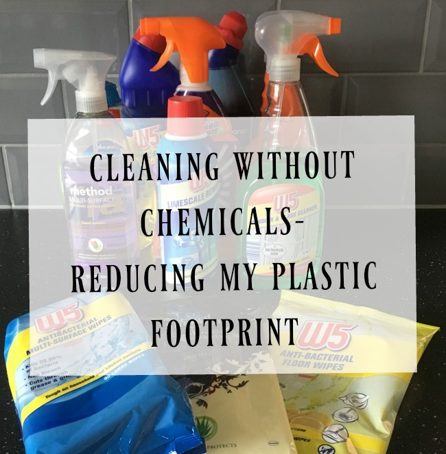 cleaning-without-chemicals-reducing-my-plastic-footprint-text-over-image-of-cleaning-products