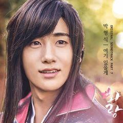 Lyric : Park Hyung Sik – I'll Be Here (OST. Hwarang)