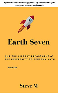 Earth Seven: And the History Department at the University of Centrum Kath
