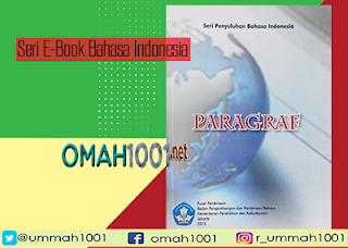Seri E-Book Bahasa Indonesia: Paragraf