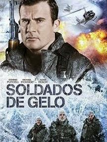 Soldados de Gelo – Dublado (2013)