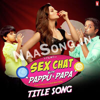 Sex Chat With Pappu and Papa (2016) Telugu Movie Audio CD Front Covers, Posters, Pictures, Pics, Images, Photos, Wallpapers