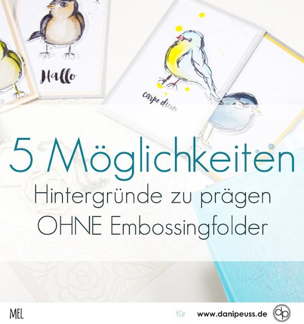 http://danipeuss.blogspot.com/2017/01/5-moglichkeiten-hintergrunde-pragen.html