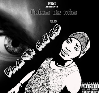 BAIXAR MP3 || Black Eyes - Falem De Mim || 2018