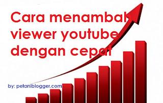 cara menambah viewer youtube dengan cepat