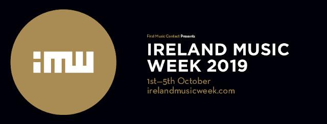 Hard Working Class Heroes - Ireland Music Week 2019