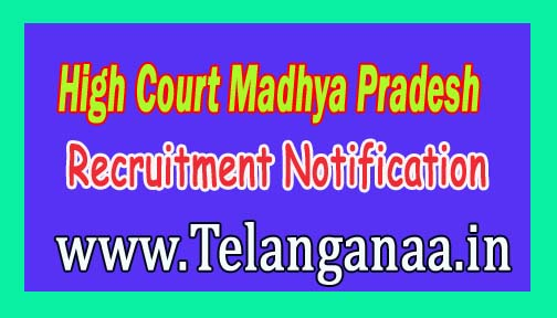High Court Madhya Pradesh MPHC Recruitment Notification 2016