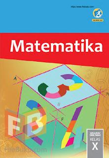 Matematika Buku Siswa Kelas 10/X Kurikulum 2013 Revisi 2017
