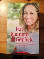 https://sommerlese.blogspot.com/2018/09/mit-kleinem-gepack-tamina-kallert.html
