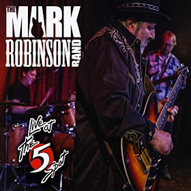The Mark Robinson Band's Live at The 5 Spot
