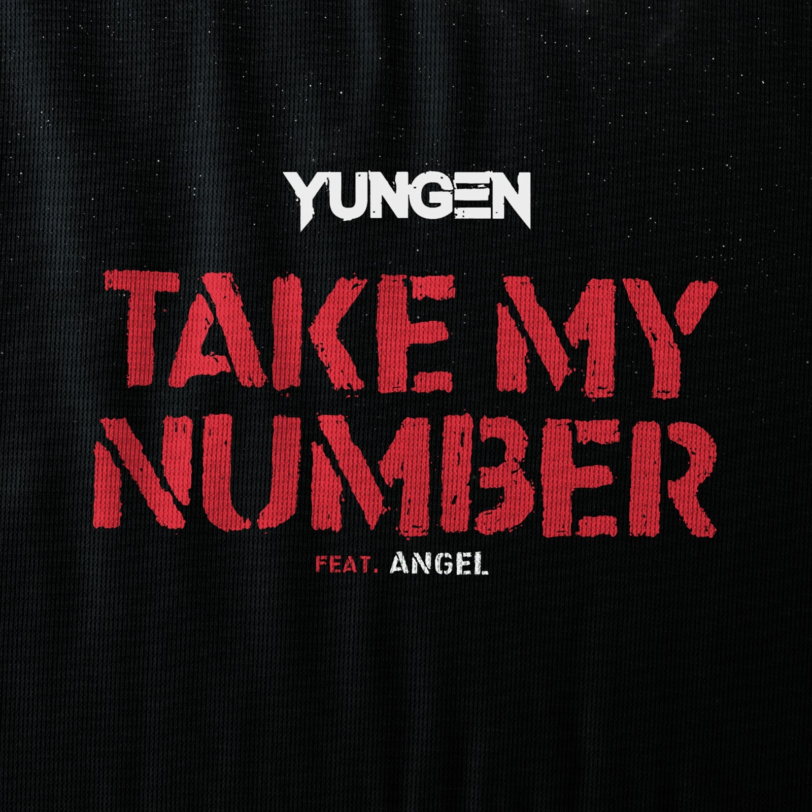 Yungen - Take My Number (feat. Angel) - Single Cover