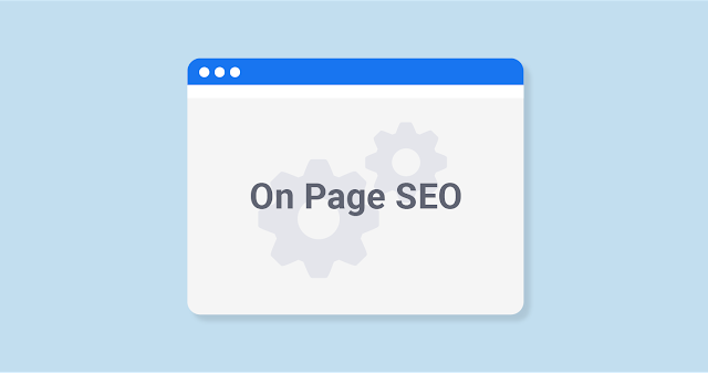 On-Page SEO: Why it is Important and What to Focus On