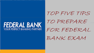 Tips for How to prepare for Federal Bank Exam.