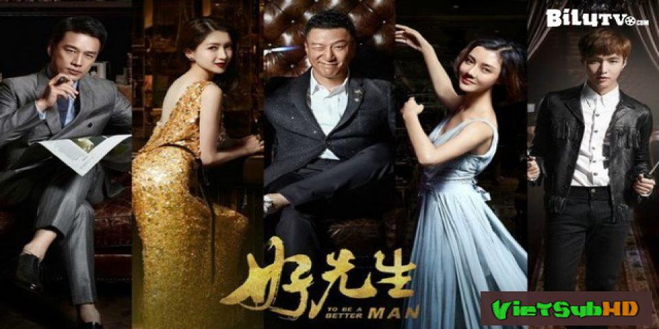 Phim Người Đàn Ông Tốt Tập 36 VietSub HD | To Be A Better Man 2016