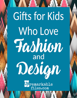 Reviews of 7 amazing fashion- and design-related toys and activities that have been my kids' favorites over the years (and I give you the scoop on whether they were annoying to clean up or use, because that kind of thing matters to parents!)  {posted @ Unremarkable Files}