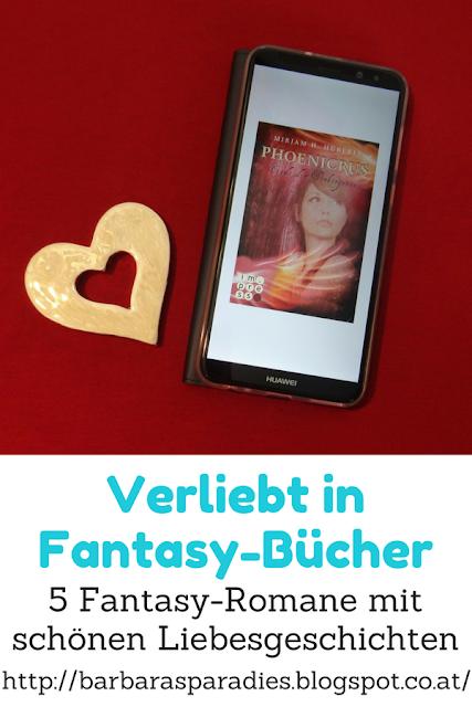 Verliebt in Fantasy-Bücher: 5 Fantasy-Romane mit schönen Liebesgeschichten - Phoenicrus -Trilogie von Mirjam H. Hüberli