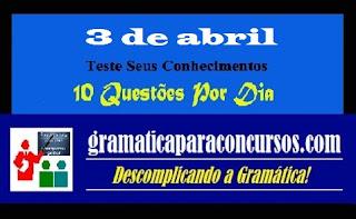 10 Questões Por Dia - 3 de abril