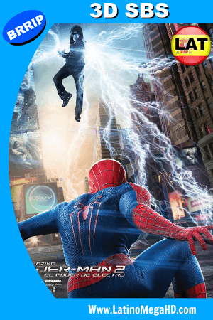The Amazing Spiderman 2: El Poder de Electro (2014) Latino Full 3D SBS 1080P (2014)