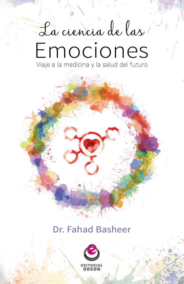 LA CIENCIA DE LAS EMOCIONES ✐ Fahad Basheer