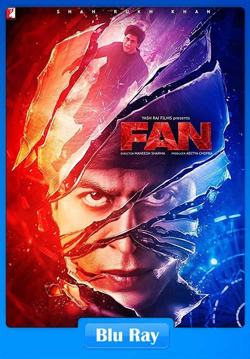 Fan 2016 BluRay ESubs 720p x264   480p 300MB   100MB HEVC Poster