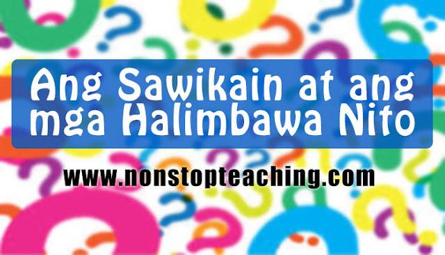 Ang Sawikain at ang mga Halimbawa Nito