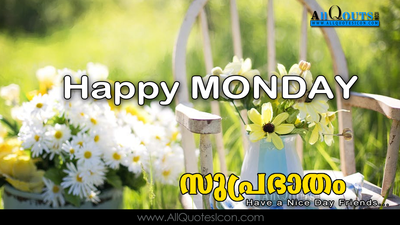 Happy Monday Quotes Images Best Good Morning Quotes In Malayalam