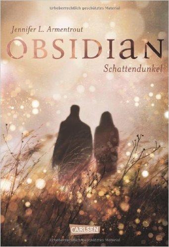 Obsidian- Schattendunkel, Jennifer L. Armentrout