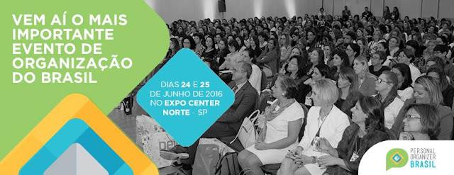 O Personal Organizer Brasil 2016 está quase aí!