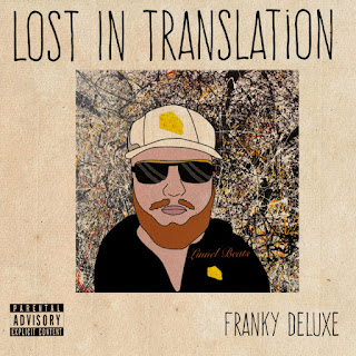 New Music: Franky Deluxe ​-​ Lost In Translation