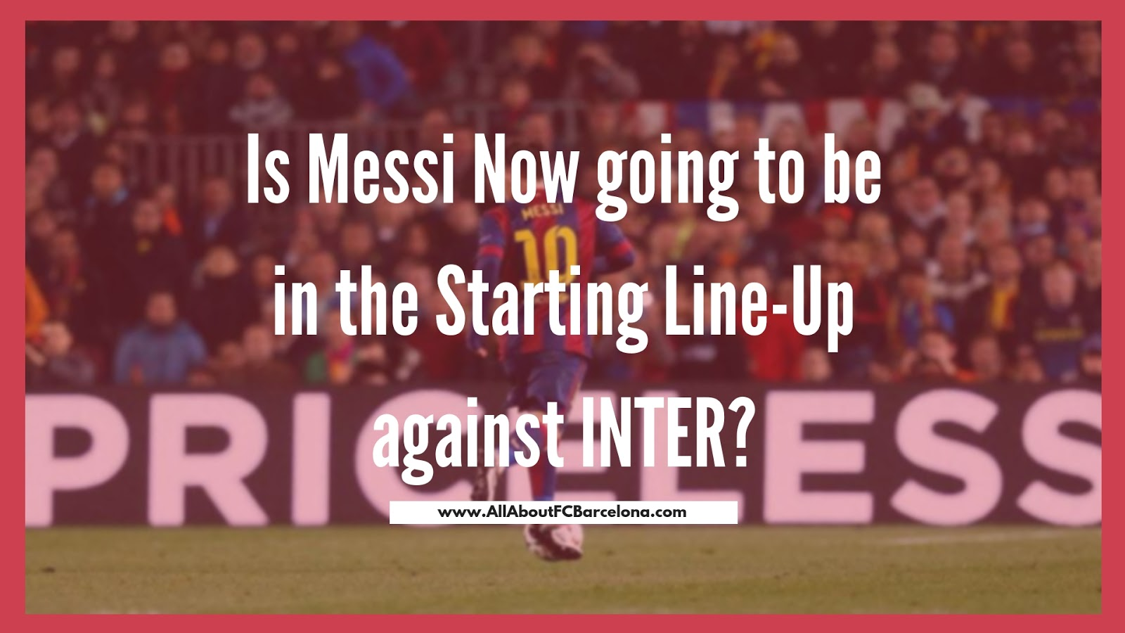 Is Messi Now going to be in the Starting Line-Up against INTER? #messi #Barca