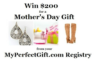 Win $200 for a Mother's Day Gift