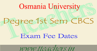 OU Degree 1st semester exam fee last date 2016 & time table