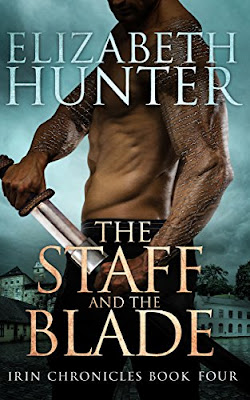 Review: The Staff and the Blade, Irin Chronicles, Elizabeth Hunter