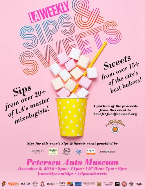 Dec. 2 | LA Weekly Sips & Sweets Is The Event For Dessert Fans!