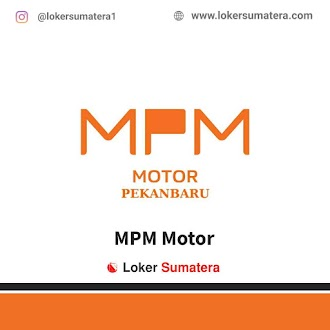 PT. MPM Motor Pekanbaru