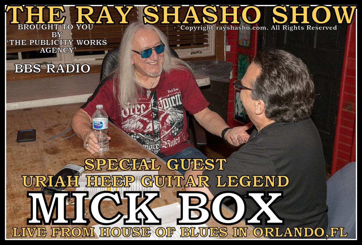 Classic Rock Here And Now Mick Box Uriah Heep Legend From House Of Blues Orlando Bbs Radio