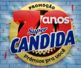 Cadastrar Promoção Super Candida 2017 70 Anos 70 Prêmios Para Você